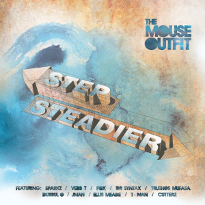 Album Step Steadier (Explicit) from The Mouse Outfit
