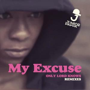 Album Only Lord Knows (Remixes) from My Excuse