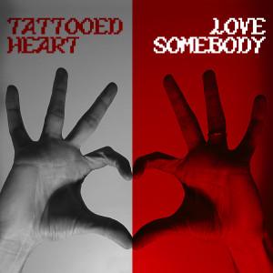 3OH!3的專輯TATTOOED HEART / LOVE SOMEBODY