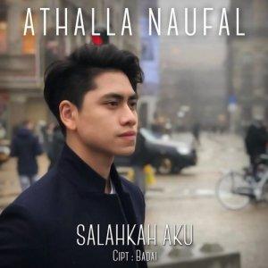 Salahkah Aku dari Athalla Naufal