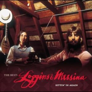 Album The Best: Loggins & Messina Sittin' In Again from Loggins & Messina