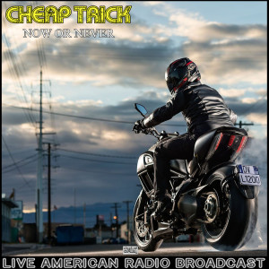 Album Now Or Never (Live) from Cheap Trick
