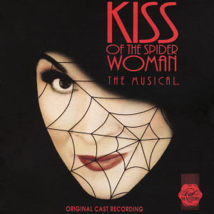 Album Kiss Of The Spider Woman - Original Cast Recording from Musical Cast Recording
