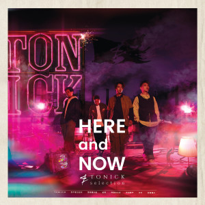 ToNick的專輯Here and Now