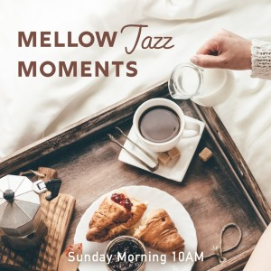 Album Sunday Morning 10Am - Mellow Jazz Moments from Relaxing BGM Project