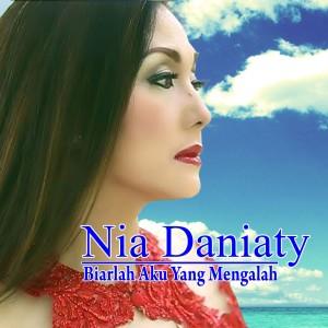 Album Biarlah Aku Yang Mengalah from Nia Daniaty