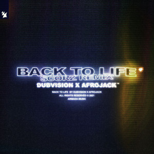 Album Back To Life (Scorz Remix) from DubVision