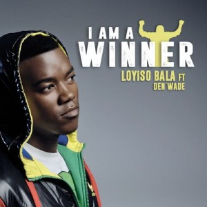 Album I Am A Winner (Single) from Loyiso Bala