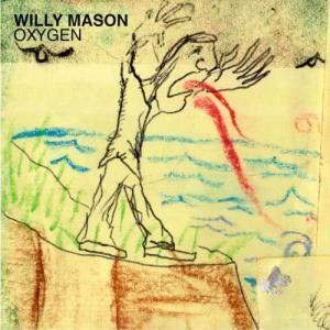 Album Oxygen from Willy Mason