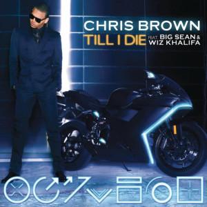 Chris Brown的專輯Till I Die