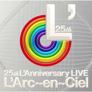 25th L'Anniversary LIVE dari L'Arc~en~Ciel