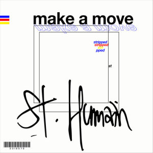 Album Make a Move from St. Humain