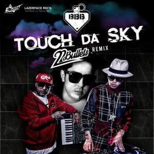 Album Touch Da Sky (feat. Da Endorphine) 22 Bullets Remix from BangBangBang