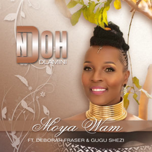 Listen to Moya Wam song with lyrics from Ndoh