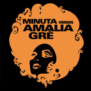 Album Minuta Vs. Amalia Grè from Amalia Gre'