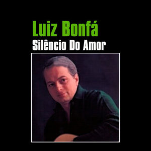 Luiz Bonfa的專輯Composer Of Black Orpheus Plays And Sings Bossa Nova