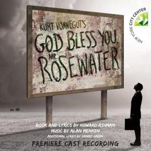 Alan Menken的專輯Kurt Vonnegut's God Bless You, Mr. Rosewater (Premiere Cast Recording)