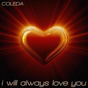 Album I Will Always Love You [Whitney Houston Tribute 2012] from Coleda