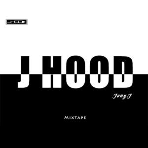 Jony J的專輯J HOOD Mixtape