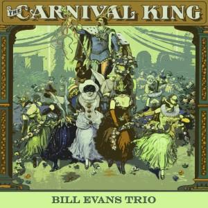 Bill Evans Trio的專輯Carnival King