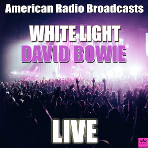 收聽David Bowie的White Light White Heat歌詞歌曲