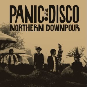 Panic! At The Disco的專輯Northern Downpour