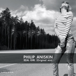 Album Real Girl from Philip Aniskin