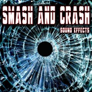Sound Ideas的專輯Smash and Crash Sound Effects