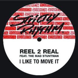 Album I Like To Move It (feat. The Mad Stuntman) from Reel 2 Real