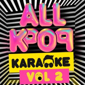 Karaoke K-Pop Bar的專輯All K-Pop Karaoke Volume 2 (Explicit)