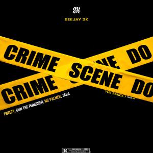 Album Crime Scene (Explicit) from Deejay SK