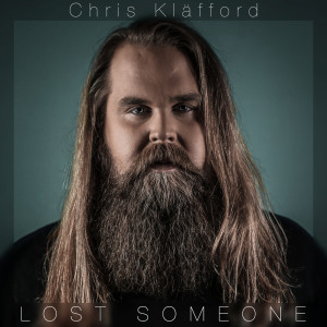 Album Lost Someone from Chris Kläfford