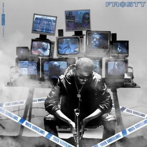 Album Under Surveillance (Mixtape) from Frosty