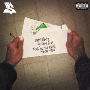 Album Only Right (feat. YG, Joe Moses & TeeCee4800) (Explicit) from TeeCee4800