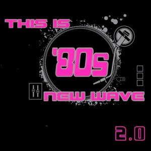 Album This Is '80s New Wave 2.0 from Bow Wow Wow