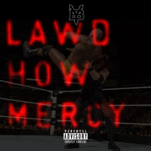 Album Lawd How Mercy (Explicit) from Young Buck