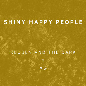 Album Shiny Happy People from Reuben And The Dark