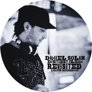 Album Dirtiest Clean / Revisited from Daniel Solar