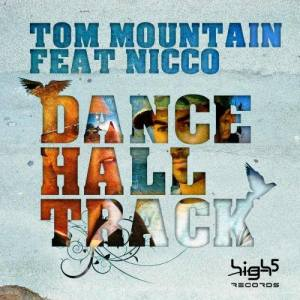 Album Dance Hall Track [Feat. Nicco] from Tom Mountain