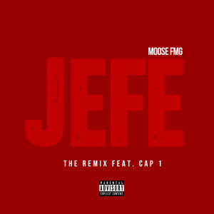 Cap 1的專輯Jefe (feat. Cap 1) (Explicit)