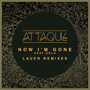 Album Now I'm Gone from Attaque