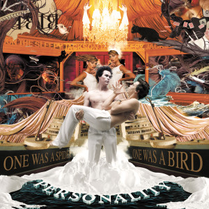 Personality - One Was A Spider One Was A Bird 2006 The Sleepy Jackson