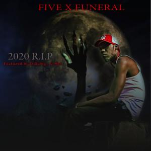 FIVEXFUNERAL的專輯2020 R.I.P (Explicit)