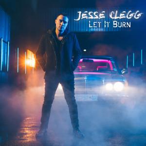Album Let It Burn Single from Jesse Clegg