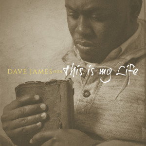 Album This Is My Life from Dave James