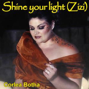 Album Shine Your Light (Zizi) from Corlea Botha