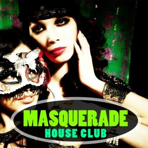 Album Masquerade House Club from Various Artists