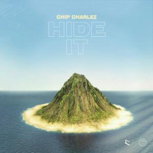 Chip Charlez的專輯HIDE IT