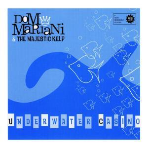 Dom Mariani的專輯Underwater Casino