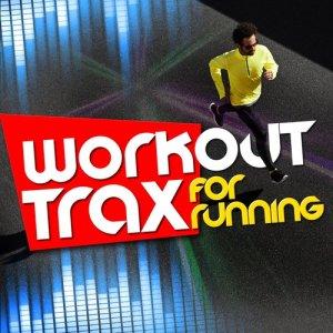 Running Music的專輯Workout Trax for Running